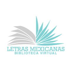 Biblioteca Virtual Letras Mexicanas