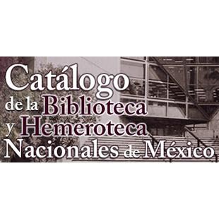 Catálogo de la Biblioteca y Hemeroteca Nacional de México